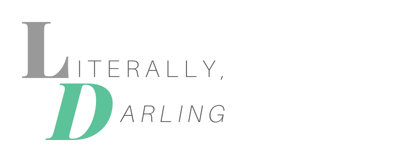 Literally, Darling